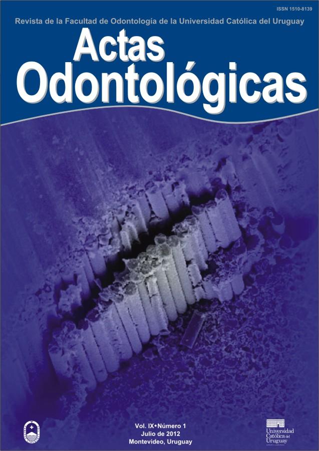 Ver Vol. 9 Núm. 1 (2012): Actas Odontológicas